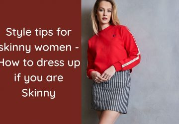 style tips for skinny women